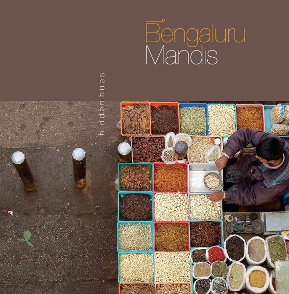 Bengaluru mandis hidden hues